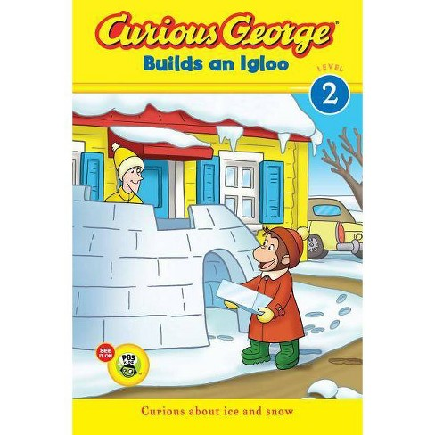 Curious George Builds an Igloo - by  H A Rey (Hardcover) - image 1 of 1