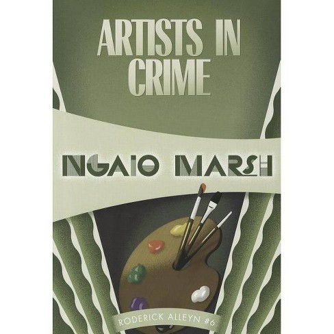 Artists in Crime - by  Ngaio Marsh (Paperback) - image 1 of 1