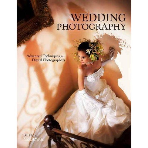 Wedding Photography - by  Bill Hurter (Paperback) - image 1 of 1