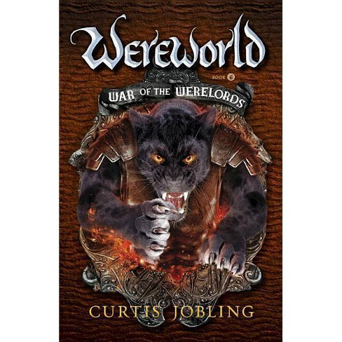 War of the Werelords - (Wereworld) by  Curtis Jobling (Paperback) - image 1 of 1