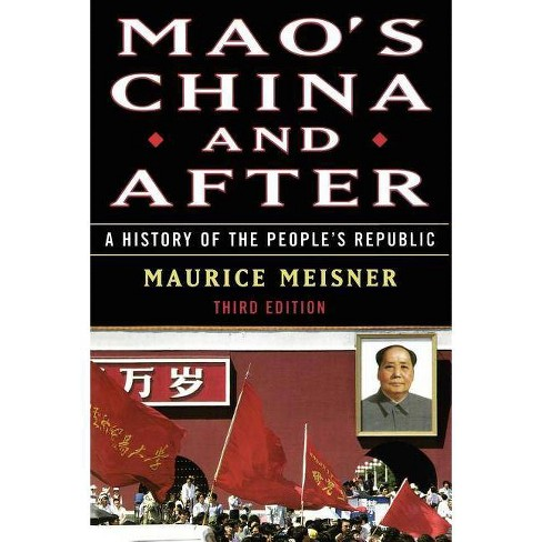 Mao's China and After - 3 Edition by  Maurice Meisner (Paperback) - image 1 of 1