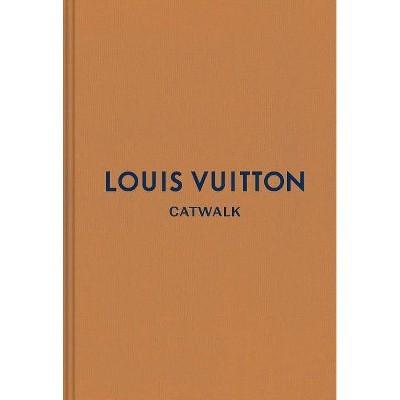 Louis Vuitton - (Catwalk) (Hardcover)