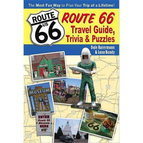 Route 66 Travel Guide, Trivia, & Puzzles - by  Lana Bandy & Dale Ratermann (Paperback) - image 1 of 1