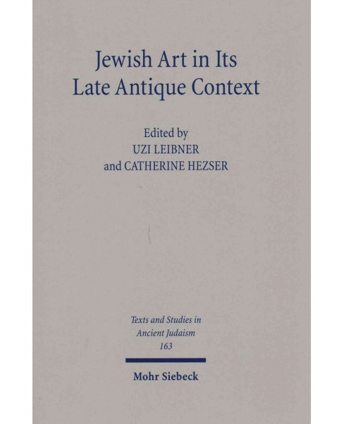 Jewish Art in Its Late Antique Context (Hardcover) - image 1 of 1