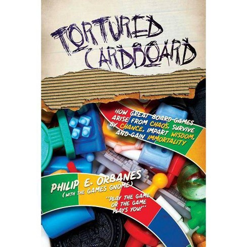 Tortured Cardboard - by  Philip E Orbanes (Paperback) - image 1 of 1