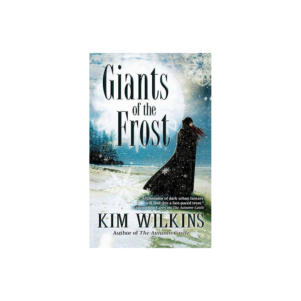 Giants Of The Frost By Kim Wilkins Paperback