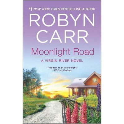 Moonlight Road ( Virgin River) (Paperback) by Robyn Carr
