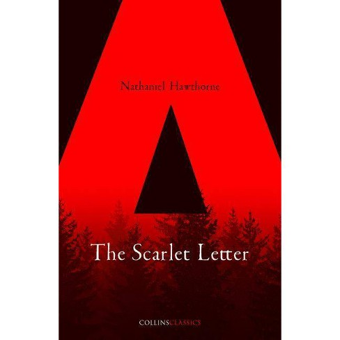 The Scarlet Letter Full Book.The Scarlet Letter Collins Classics By Nathaniel Hawthorne Paperback