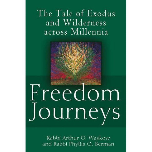 Freedom Journeys - by  Arthur O Waskow & Phyllis Berman (Hardcover) - image 1 of 1