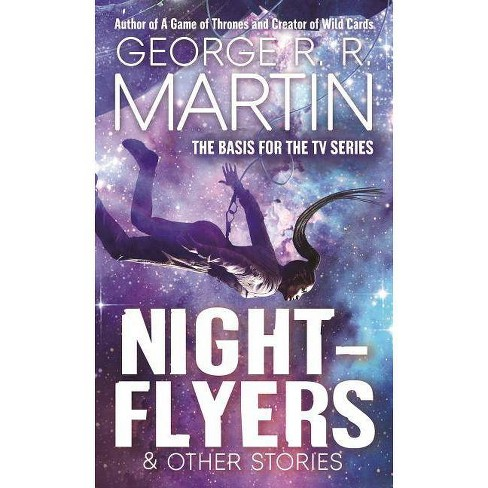 Nightflyers & Other Stories - by  George R R Martin (Paperback) - image 1 of 1