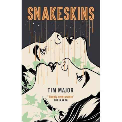 Snakeskins - by  Tim Major (Paperback) - image 1 of 1