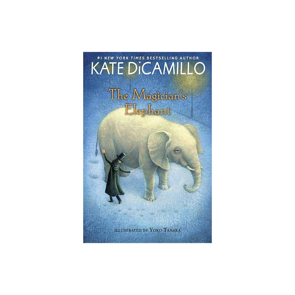 The Magician S Elephant By Kate Dicamillo Paperback