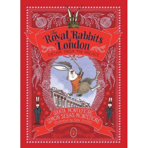 Escape from the Palace - (Royal Rabbits of London) by  Santa Montefiore & Simon Sebag Montefiore - image 1 of 1