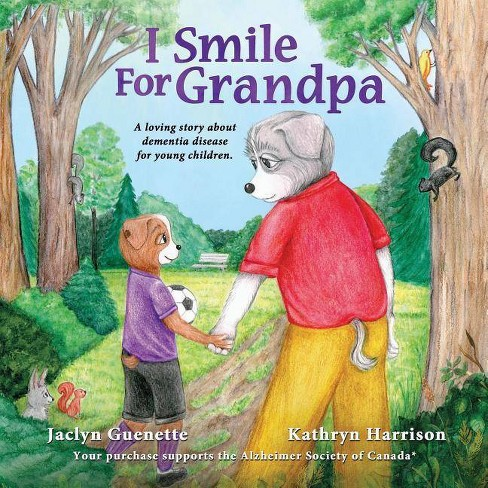 I Smile For Grandpa - by  Jaclyn Guenette (Paperback) - image 1 of 1
