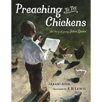 Preaching to the Chickens - by Jabari Asim (Hardcover)