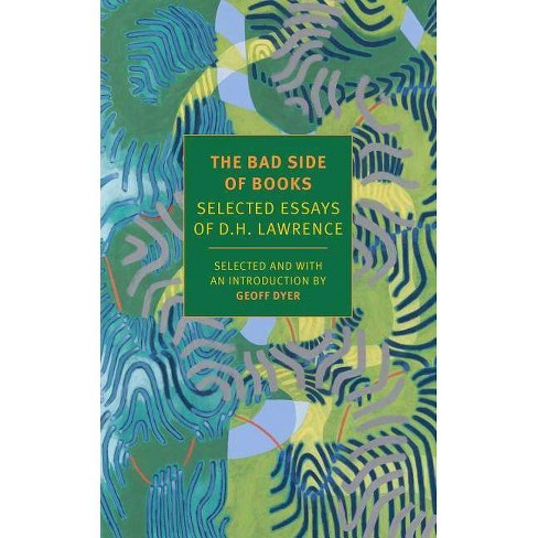 The Bad Side of Books - by  D H Lawrence (Paperback) - image 1 of 1