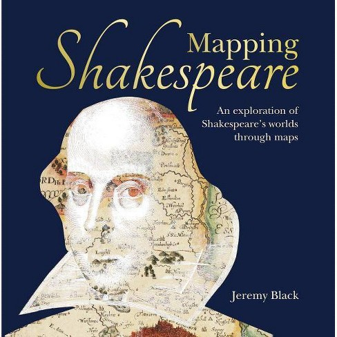 Mapping Shakespeare - by  Jeremy Black (Hardcover) - image 1 of 1