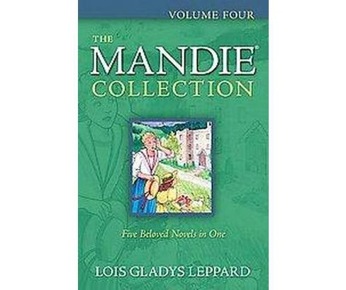 Mandie Collection (Vol 4) (Paperback) (Lois Gladys Leppard) - image 1 of 1