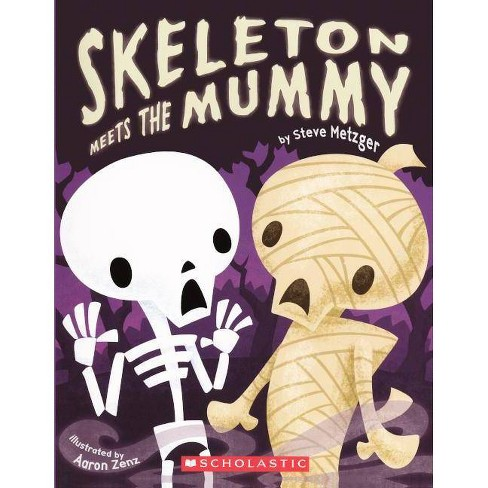 Skeleton Meets the Mummy - by  Steve Metzger (Hardcover) - image 1 of 1