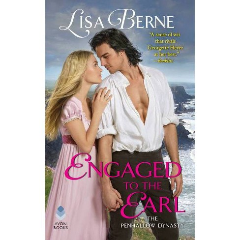 Engaged to the Earl - (Penhallow Dynasty) by  Lisa Berne (Paperback) - image 1 of 1