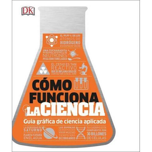Cómo Funciona La Ciencia (How Science Works) - (How Things Work) (Hardcover) - image 1 of 1