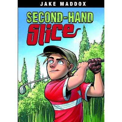 Secondhand Slice - (Jake Maddox Sports Stories) by  Jake Maddox (Paperback)