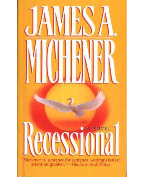 Recessional -  Reprint by James A. Michener (Paperback) - image 1 of 1