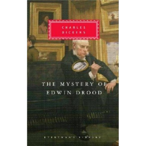 The Mystery of Edwin Drood - (Everyman's Library Classics) by  Charles Dickens (Hardcover) - image 1 of 1