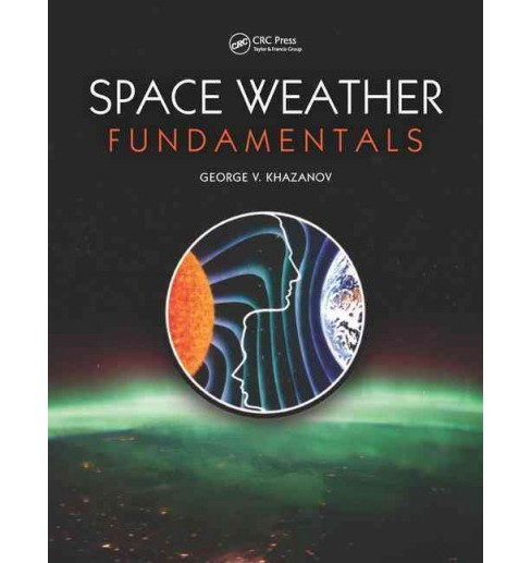 Space Weather Fundamentals (Hardcover) - image 1 of 1