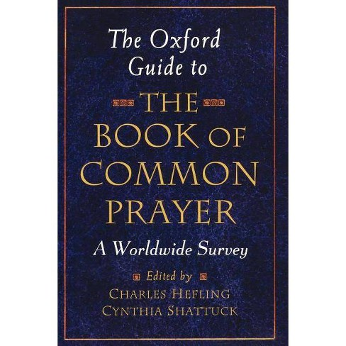 The Oxford Guide to the Book of Common Prayer - (Paperback) - image 1 of 1