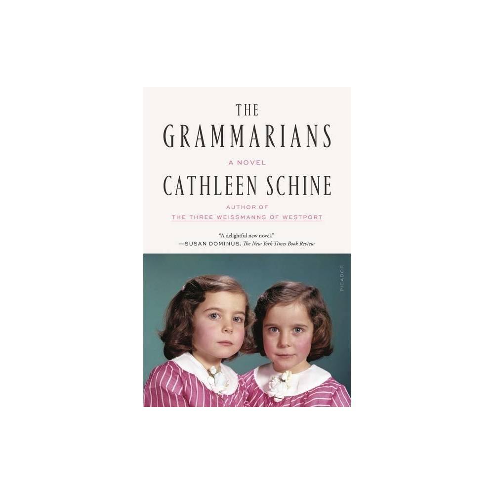 The Grammarians By Cathleen Schine Paperback