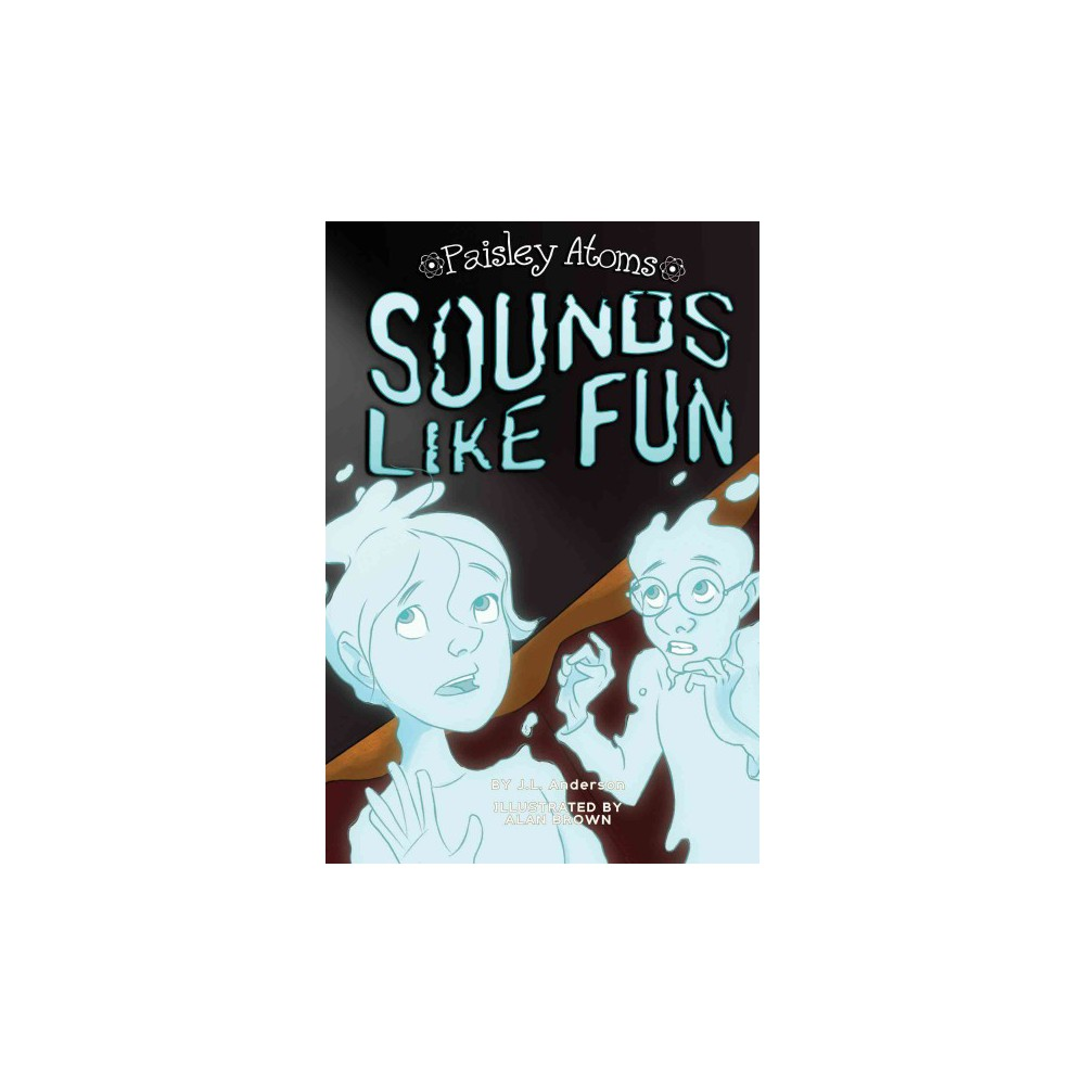 Sounds Like Fun (Paperback) (J. L. Anderson)