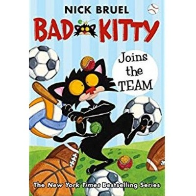 Bad Kitty Joins the Team - by Nick Bruel (Hardcover)