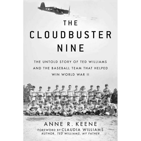 The Cloudbuster Nine - by  Anne R Keene (Hardcover) - image 1 of 1