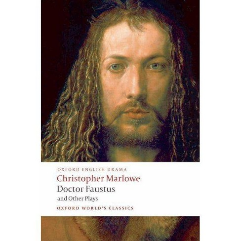 Doctor Faustus and Other Plays - (Oxford World's Classics (Paperback)) by  Christopher Marlowe - image 1 of 1