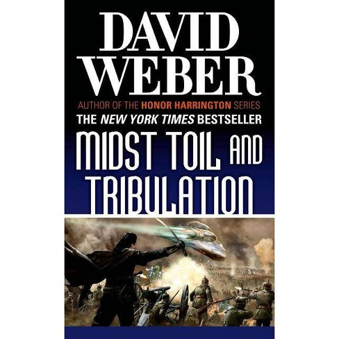 Midst Toil and Tribulation - (Safehold) by  David Weber (Paperback) - image 1 of 1