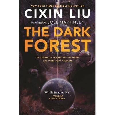 The Dark Forest - (Three-Body Problem) by  Cixin Liu (Paperback)