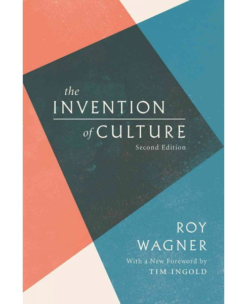 Invention of Culture (Paperback) (Roy Wagner) - image 1 of 1