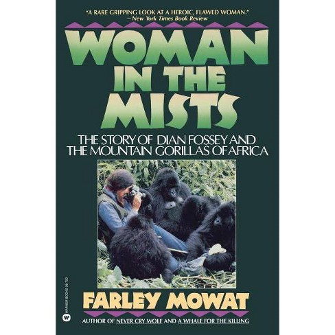 Woman in the Mists - by  Farley Mowat (Paperback) - image 1 of 1