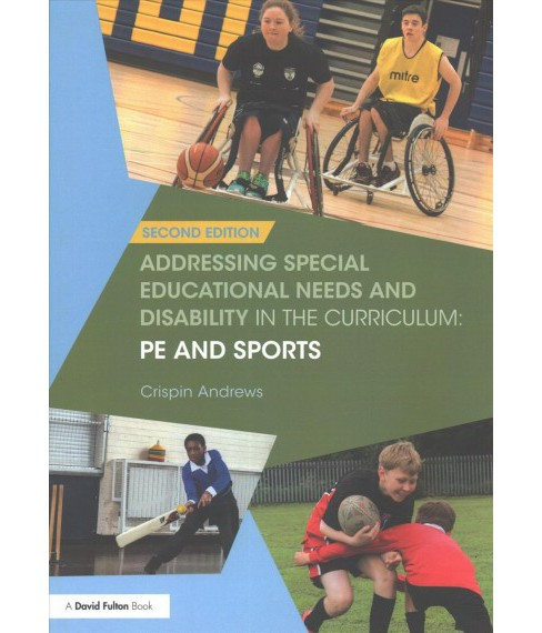 Addressing Special Educational Needs and Disability in the Curriculum : Pe and Sports -  (Paperback) - image 1 of 1