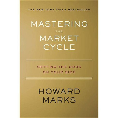 Mastering the Market Cycle - by  Howard Marks (Hardcover) - image 1 of 1