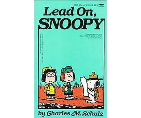 Lead On, Snoopy (Reprint) (Paperback) (Charles M. Schulz) - image 1 of 1