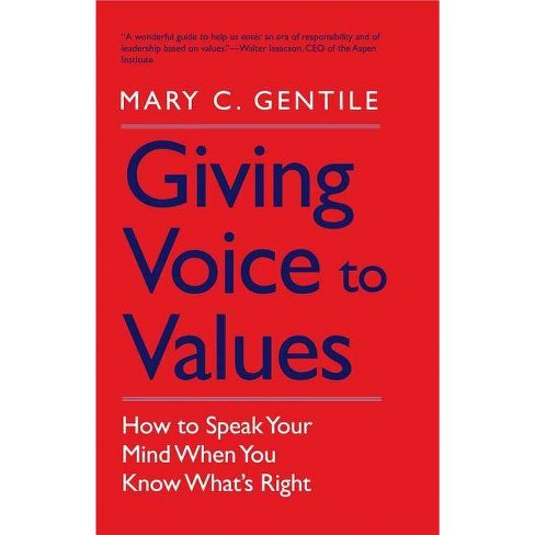 Giving Voice to Values - by  Mary C Gentile (Paperback) - image 1 of 1
