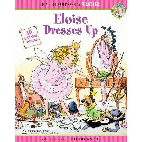 Eloise Dresses Up - by  Marc Cheshire (Paperback) - image 1 of 1