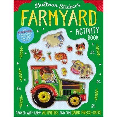 Farmyard Activity Book - (Balloon Stickers) by Make Believe Ideas Ltd (Paperback)