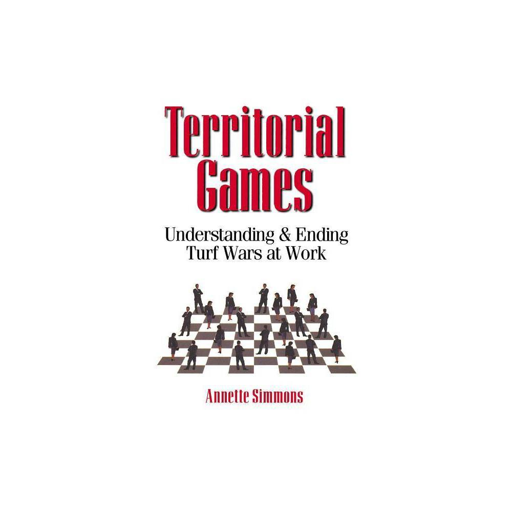 Territorial Games By Annette Simmons Paperback