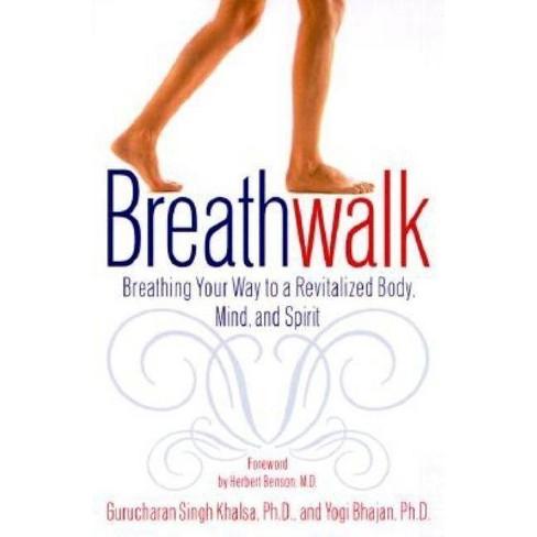 Breathwalk - by  Gurucharan Singh Khalsa & Yogi Bhajan (Paperback) - image 1 of 1