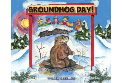 Groundhog Day! (Unabridged) (CD/Spoken Word) (Gail Gibbons) - image 1 of 1