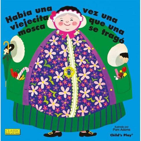 Hab�a Una Vez Una Viejecita Que Una Mosca Se Trag�. - (Classic Books with Holes 8x8) (Paperback) - image 1 of 1