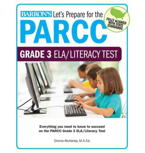 Barron's Let's Prepare for the PARCC Grade 3 ELA/Literacy Test (Paperback) (Donna Mullaney) - image 1 of 1
